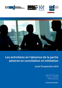 Les entretiens en l'absence de la partie adverse en conciliation et médiation