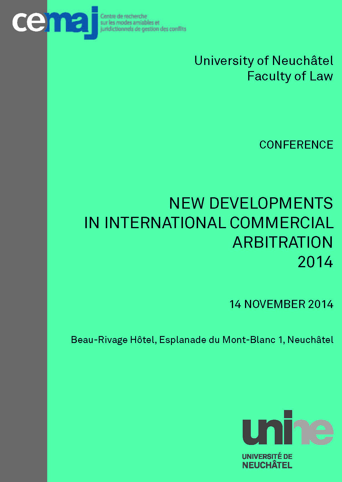 New Developments in International Commercial Arbitration 2014