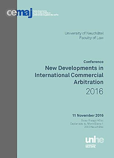 New Developments in International Commercial Arbitration