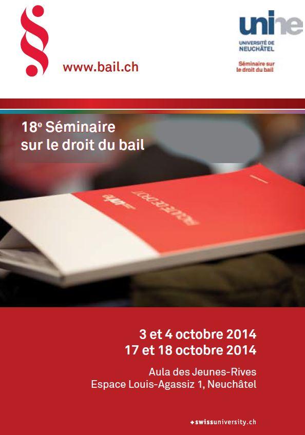 3 & 4 octobre 2014 - 18e Séminaire sur le droit du bail - COMPLET