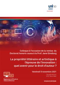 La propriété littéraire et artistique à l'épreuve de l'innovation : quel avenir pour le droit d'auteur ?
