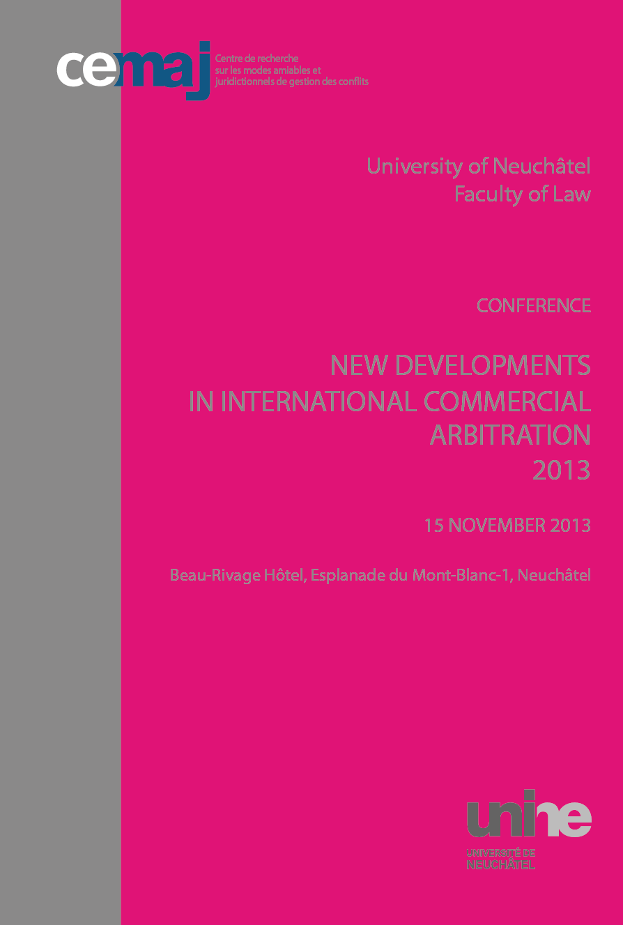 New Developments In International Commercial Arbitration 2013