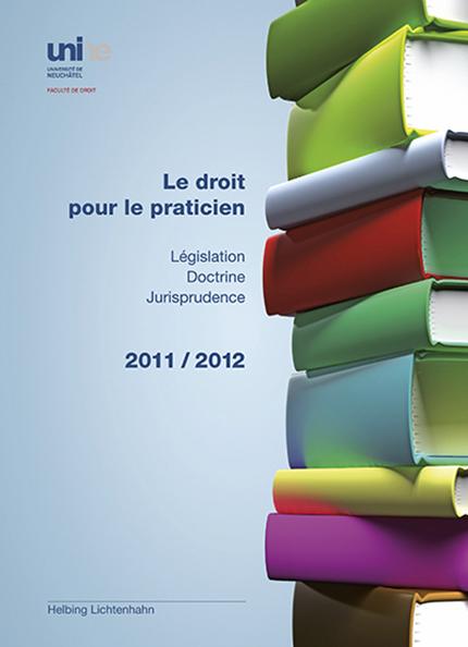 Le droit pour le praticien 2011/2012