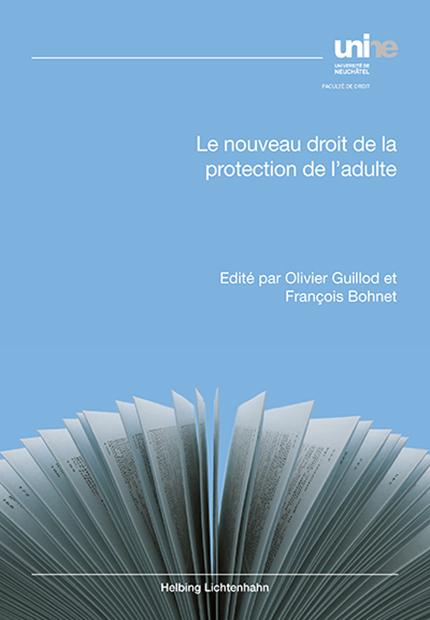 Le nouveau droit de la protection de l'adulte
