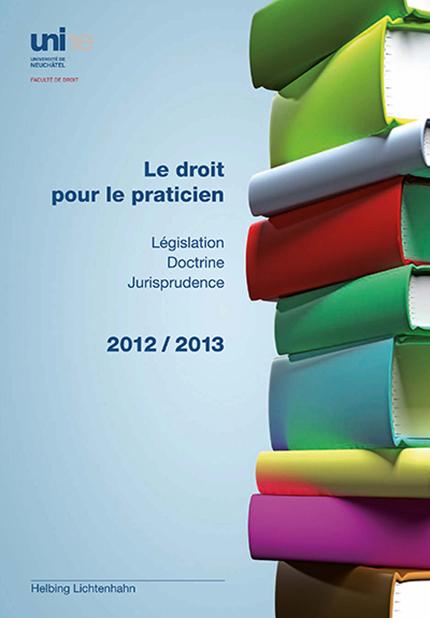 Le droit pour le praticien 2012-2013