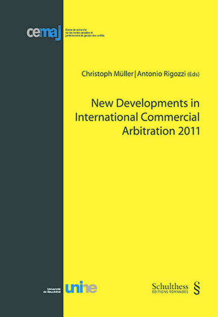 New Developments in International Commercial Arbitration 2011