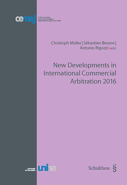 New Developments in International Commercial Arbitration 2016