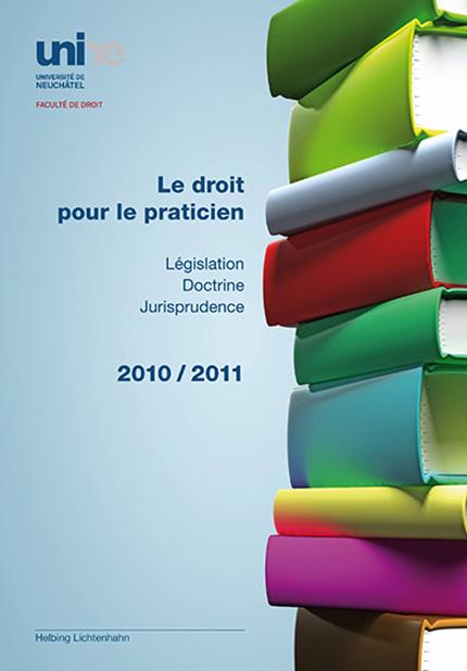 Le droit pour le praticien 2010/2011