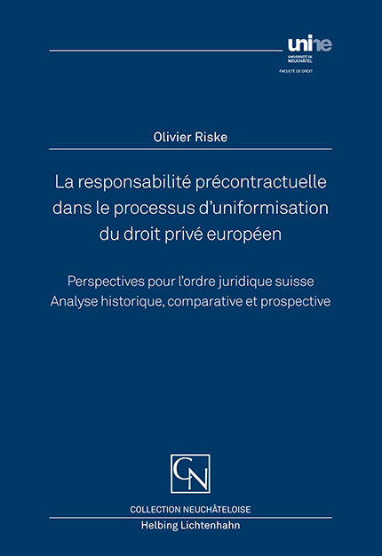 La responsabilité précontractuelle dans le processus d'uniformisation du droit privé européen