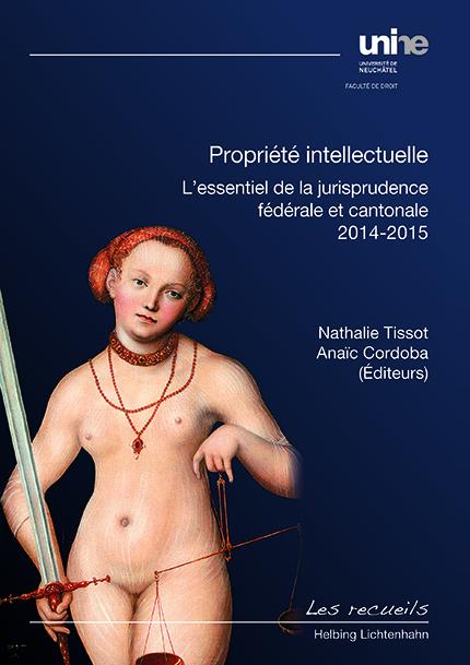 Propriété intellectuelle - vol. III