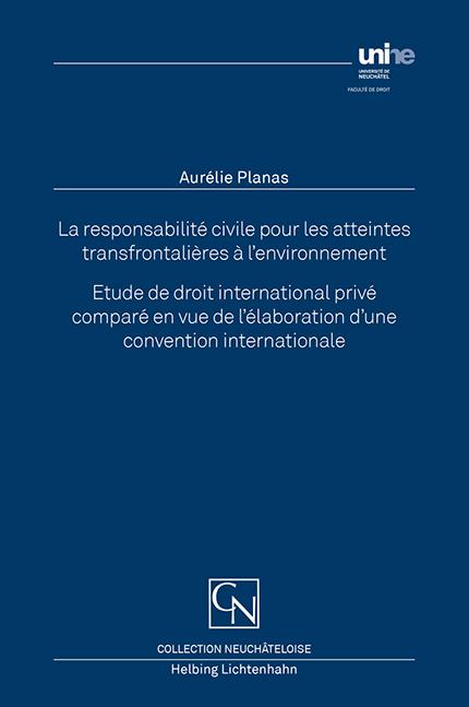 La responsabilité civile pour les atteintes transfrontalières à l'environnement
