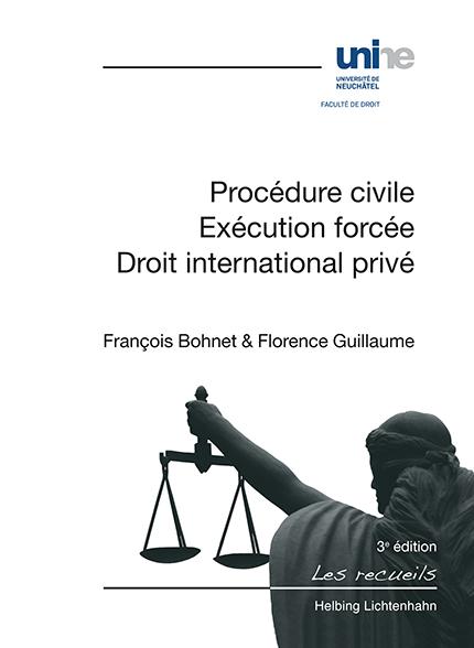 Procédure civile, exécution forcée, droit international privé - 3e édition
