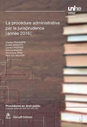 La procédure administrative par la jurisprudence 2016