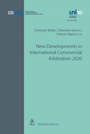 New Developments in International Commercial Arbitration 2020