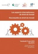 """Colloque """"Les aspects internationaux du droit du travail et les nouveautés en droit du travail"""""""