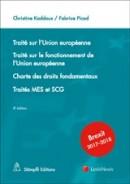 Traité sur l'Union européenne  - Traité sur le fonctionnement de l'Union européenne - Charte des droits fondamentaux - Traités MES et SCG