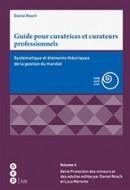 Guide pour curatrices et curateurs professionnels