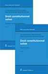 Droit constitutionnel suisse Vol. I et vol. II (Set)