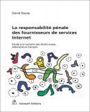 La responsabilité pénale des fournisseurs de services Internet